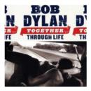 Together Through Life - CD