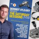Dermot O'Leary Presents the Saturday Sessions 2013 - CD
