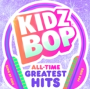 Kidz Bop - All Time Greatest Hits - CD