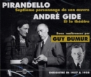 Pirandello & Andre Gide: Deux Conferences Par Guy Dumur - CD