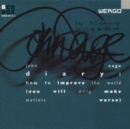 John Cage - Diary: How to improve the world (you will only make i - CD