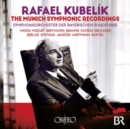 Rafael Kubelík: The Munich Symphonic Recordings - CD