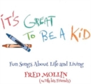 It's Great to Be a Kid: Fun Songs About Life and Living - Vinyl