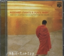 Buddhist Chants & Peace Music: Music for Reflection and Relaxation from the Far East - CD