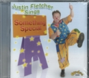 Justin Fletcher Sings Something Special - CD