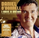I Have a Dream: Classic Songs from the Seventies - CD
