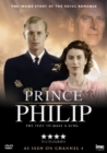 Prince Philip - The Plot to Make a King - DVD