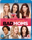 Bad Moms - Blu-ray