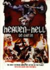 Heaven and Hell on Earth - DVD