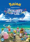 Pokémon - The Movie: The Power of Us - DVD