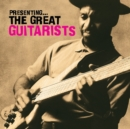 Presenting the Great Guitarists - CD