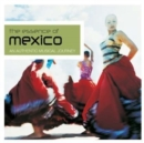 The Essence of Mexico - CD