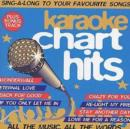 Karaoke Chart Hits: SING-A-LONG TO YOUR FAVOURITE SONGS;ALL THE MUSIC, ALL THE W - CD