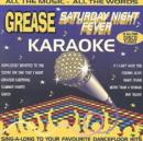 Grease & Saturday Night Fever Karaoke: ALL THE MUSIC-ALL THE WORDS;SING-A-LONG TO YOUR FAVOURITE DA - CD
