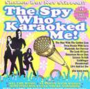 The Spy Who Karaoked Me!: Shaken But Not Stirred!! - CD