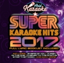 Super Karaoke Hits 2017 - CD