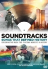 Soundtracks: Songs That Defined History - DVD