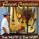 The Wood and the Wire - CD
