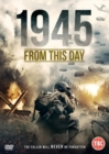 1945: From This Day - DVD