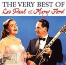 The Very Best of Les Paul & Mary Ford - CD