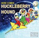 Here Comes Huckleberry Hound - CD