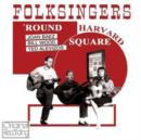Folksingers 'Round Harvard Square - CD