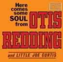 Here Comes Some Soul from Otis Redding and Little Joe Curtis - CD