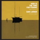 Now Is the Time for Fishing - CD