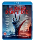 The Dead Don't Die - Blu-ray