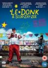 Le Donk and Scor-Zay-Zee - DVD