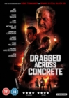 Dragged Across Concrete - DVD
