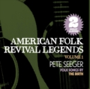 American Folk Revival Legends: Folk Songs By/The Birth - CD