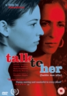 Talk to Her - DVD