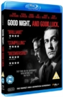 Good Night, and Good Luck - Blu-ray