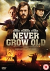 Never Grow Old - DVD