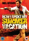 How I Spent My Summer Vacation - DVD