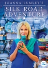 Joanna Lumley's Silk Road Adventure - DVD