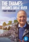 The Thames: Britain's Great River With Tony Robinson - DVD