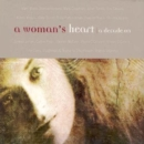 A Woman's Heart (A Decade On) - CD