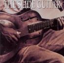 The Slide Guitar: Bottles, Knives & Steel - CD