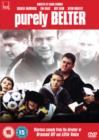 Purely Belter - DVD