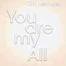 You Are My All - CD