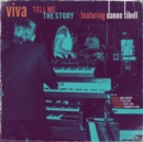 Viva: Tell Me the Story Featuring Danne Tibell - CD