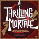 Thrilling Mortale: Original Italian Library Music from the Vaults of Nelson Records - Vinyl
