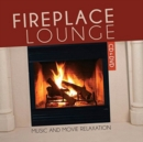 Fireplace Lounge: Music and Movie Relaxation - CD