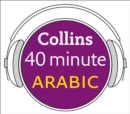Arabic in 40 Minutes : Learn to Speak Arabic in Minutes with Collins - eAudiobook