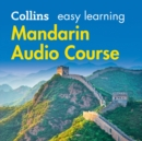 Easy Learning Mandarin Chinese Audio Course : Language Learning the Easy Way with Collins - eAudiobook