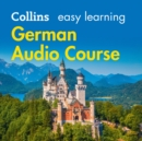 Easy Learning German Audio Course : Language Learning the Easy Way with Collins - eAudiobook