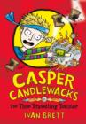 Casper Candlewacks in the Time Travelling Toaster - Book