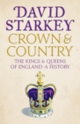 Crown and Country: A History of England through the Monarchy - eBook